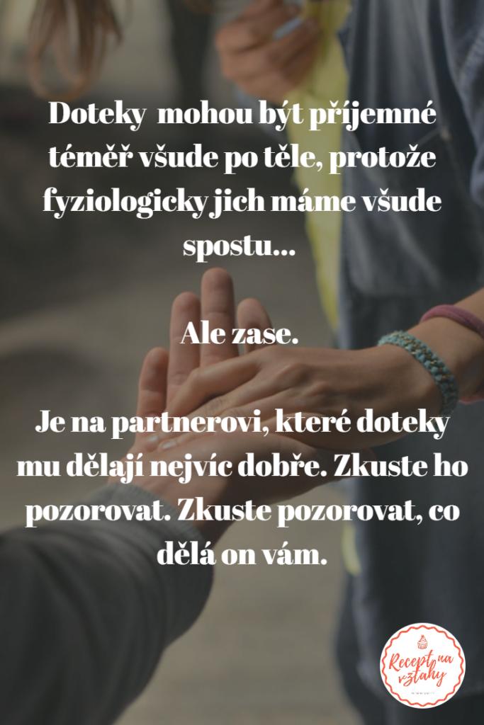 Doteky fyzický kontakt pět jazyků lásky