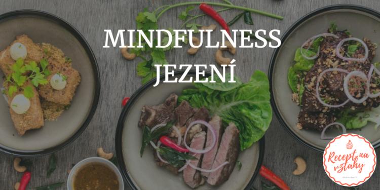 mindfulness jezení