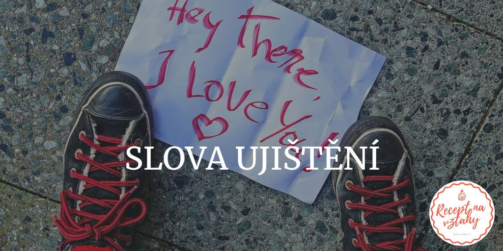 slova ujištění 5 jazyků lásky