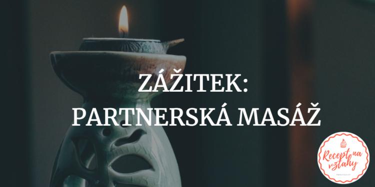 partnerská masáž zkušenost hodnocení