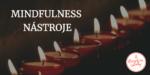 SOUHRN & HODNOCENÍ: MINDFULNESS NÁSTROJE