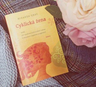 Shrnutí knihy: Cyklická žena (Miranda Gray)